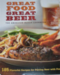 Great Food, Great Beer - Anheuser-Busch Cookbook