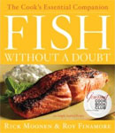 Fish Without A Doubt by Rick Moonen & Roy Finnamore